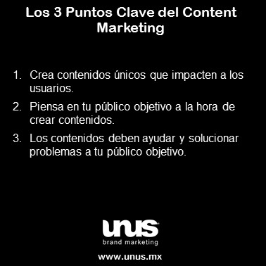 Los 3 Puntos Clave del Content Marketing